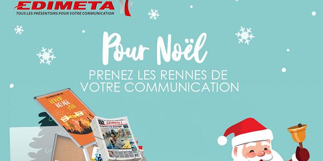 Edimeta - À Noël, prenez les rennes de votre communication ! 85807